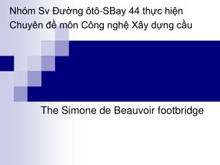 The Simone de Beauvoir footbridge
