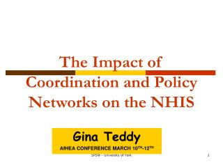 The Impact of Coordination and Policy Networks on the NHIS