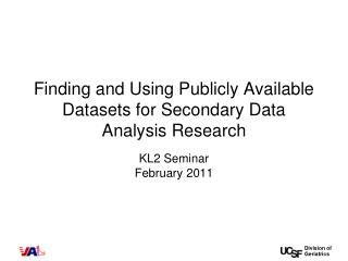 Finding and Using Publicly Available Datasets for Secondary Data Analysis Research