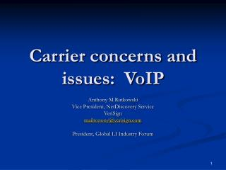 Carrier concerns and issues:  VoIP