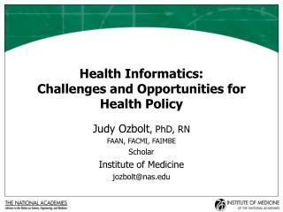Health Informatics: Challenges and Opportunities for Health Policy