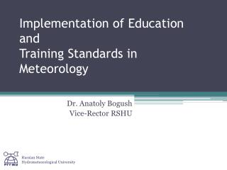 Implementation of Education and Training Standards in Meteorology