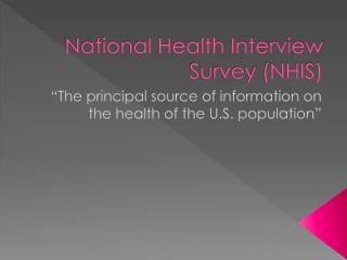 National Health Interview Survey (NHIS)