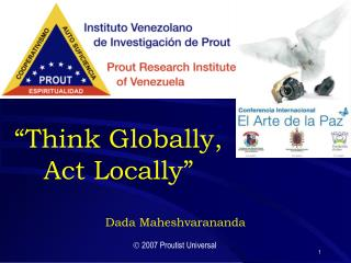 �Think Globally,  Act Locally�