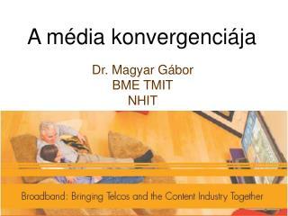 A média konvergenciája