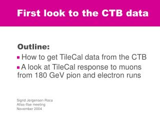 First look to the CTB data