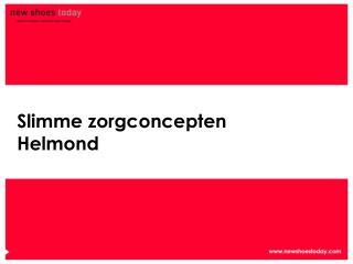 Slimme zorgconcepten Helmond