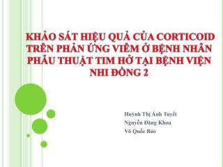 Huỳnh Thị Ánh Tuyết  Nguyễn Đăng Khoa  Võ Quốc Bảo