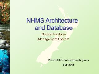 NHMS Architecture           and Database
