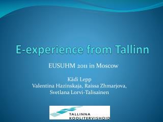 E-experience from Tallinn