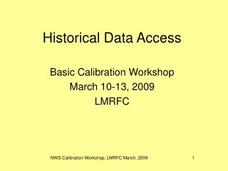 Historical Data Access