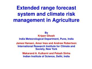 Extended range forecast system and climate risk management in Agriculture