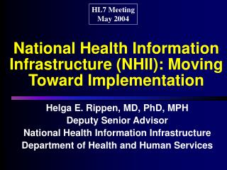 National Health Information Infrastructure (NHII): Moving Toward Implementation