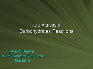 Lab Activity 3 Carbohydrates Reactions