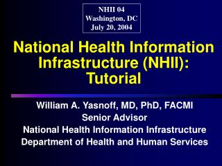 National Health Information Infrastructure (NHII):  Tutorial