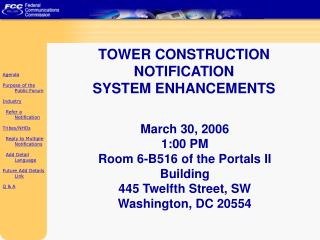 TOWER CONSTRUCTION NOTIFICATION SYSTEM ENHANCEMENTS