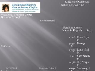 Kingdom of Cambodia  Nation Religion King Vocational Training Center Business School