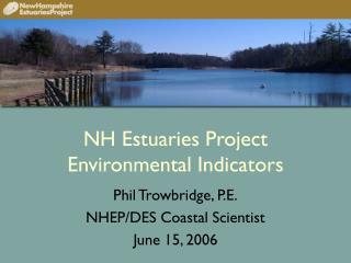 NH Estuaries Project Environmental Indicators