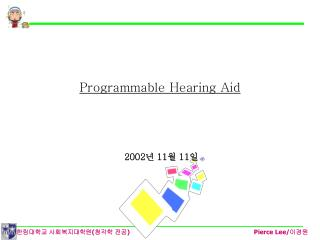 Programmable Hearing Aid
