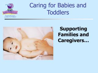 Caring for Babies and Toddlers