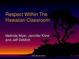 Respect Within The Hawaiian Classroom