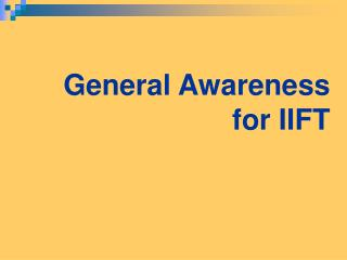 General Awareness for IIFT