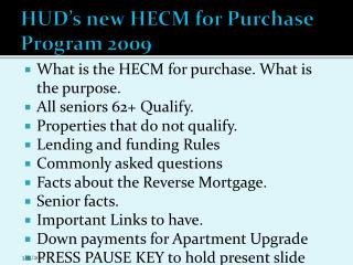 HUD s new HECM for Purchase Program 2009
