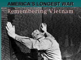 AMERICA�S LONGEST WAR