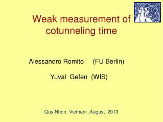 Weak measurement of cotunneling time