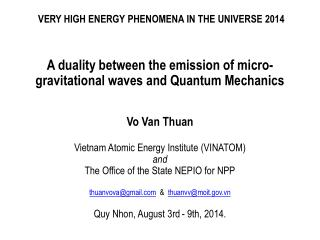 VERY HIGH ENERGY PHENOMENA IN THE UNIVERSE 2014
