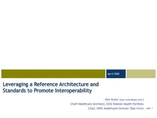 Leveraging a Reference Architecture and Standards to Promote Interoperability