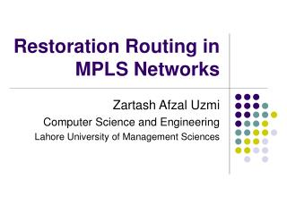 Restoration Routing in  MPLS Networks