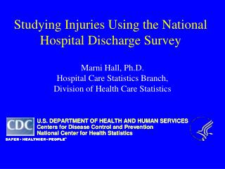 Studying Injuries Using the National Hospital Discharge Survey