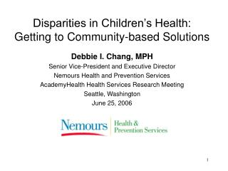 Disparities in Children's Health:  Getting to Community-based Solutions