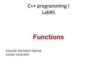 C++ programming I Lab#5