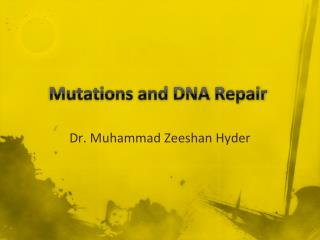 Mutations and DNA Repair