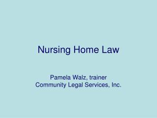 Nursing Home Law
