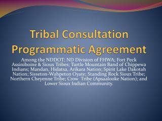 Tribal Consultation  Programmatic Agreement