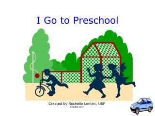 I Go to Preschool