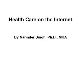 Health Care on the Internet