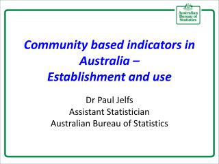 Community based indicators in Australia  – Establishment and use