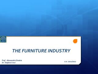 THE FURNITURE INDUSTRY