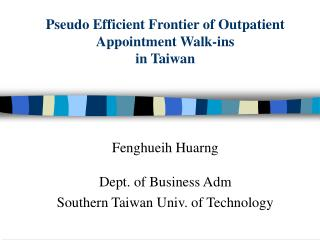 Pseudo Efficient Frontier of Outpatient Appointment Walk-ins  in Taiwan