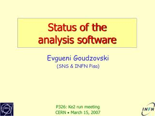 Status of the analysis software
