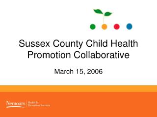 Sussex County Child Health Promotion Collaborative