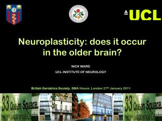 NICK WARD UCL INSTITUTE OF NEUROLOGY