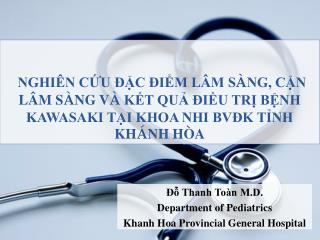 Đỗ Thanh Toàn M.D. Department of Pediatrics  Khanh Hoa Provincial General Hospital