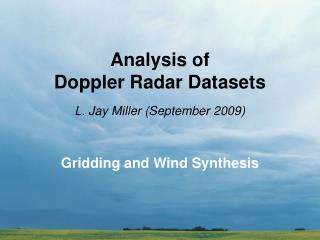 Analysis of  Doppler Radar Datasets