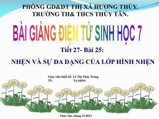 PHÒNG GD&ĐT THỊ XÃ HƯƠNG THỦY. TRƯỜNG TH& THCS THỦY TÂN.