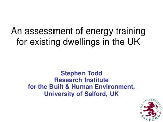 An assessment of energy training for existing dwellings in the UK